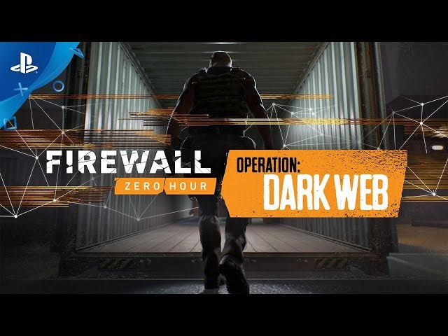 Firewall Zero Hour - Dark Web Reveal Trailer | PS VR