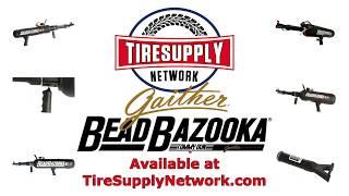 Tire Supply Network | Gaither Bead Bazooka