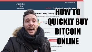 How to Quickly Buy Bitcoin - QuickBT