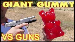 JUST how BULLET PROOF is a VAT19 5lb. Gummy Bear?