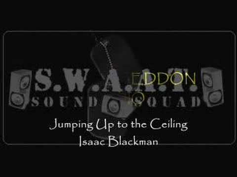 Isaac Blackman - Jumping Up to the Ceiling