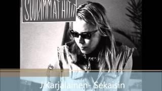 J.Karjalainen - Sekaisin