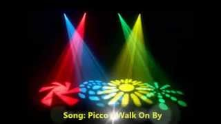 Picco - Walk On By