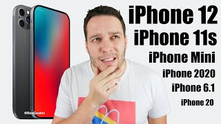 iPhone 12, iPhone 11s, iPhone 12 mini, iPhone 2020 ... ?