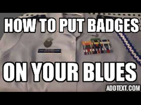 How to Put Badges on your Blues - Class B