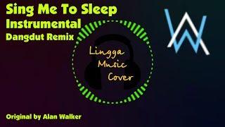 Video Sing Me To Sleep - Alan Walker (Instrumental Dangdut Remix) download MP3, 3GP, MP4, WEBM, AVI, FLV Agustus 2018