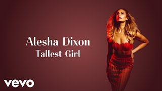 Video Tallest Girl Alesha Dixon