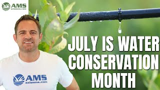 July is water conservation month