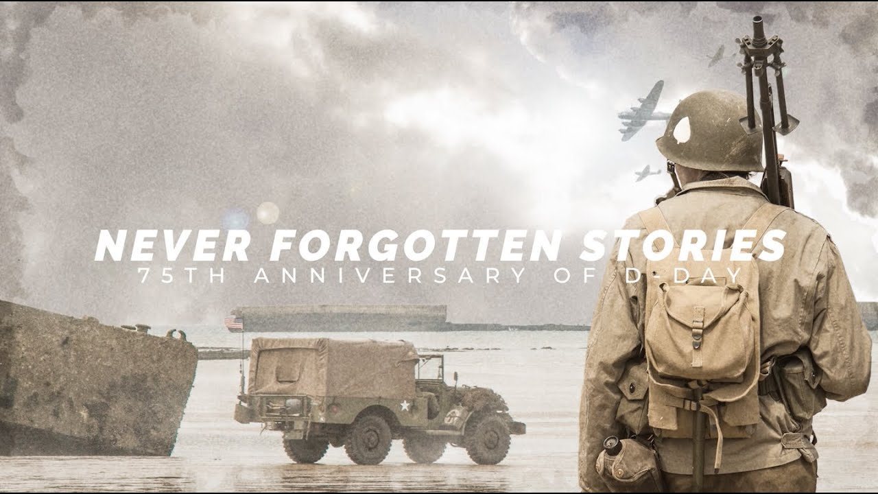 D-Day and WWII: Never Forgotten Stories - A Historical and Touching Mini Documentary