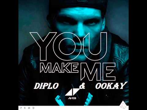 Avicii -- You Make Me (Diplo & Ookay Remix)