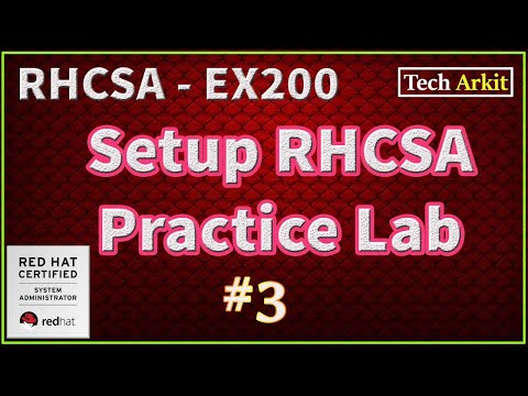 How To Setup Linux Lab | RHCSA Certification Preparation #3 | Tech Arkit | EX200