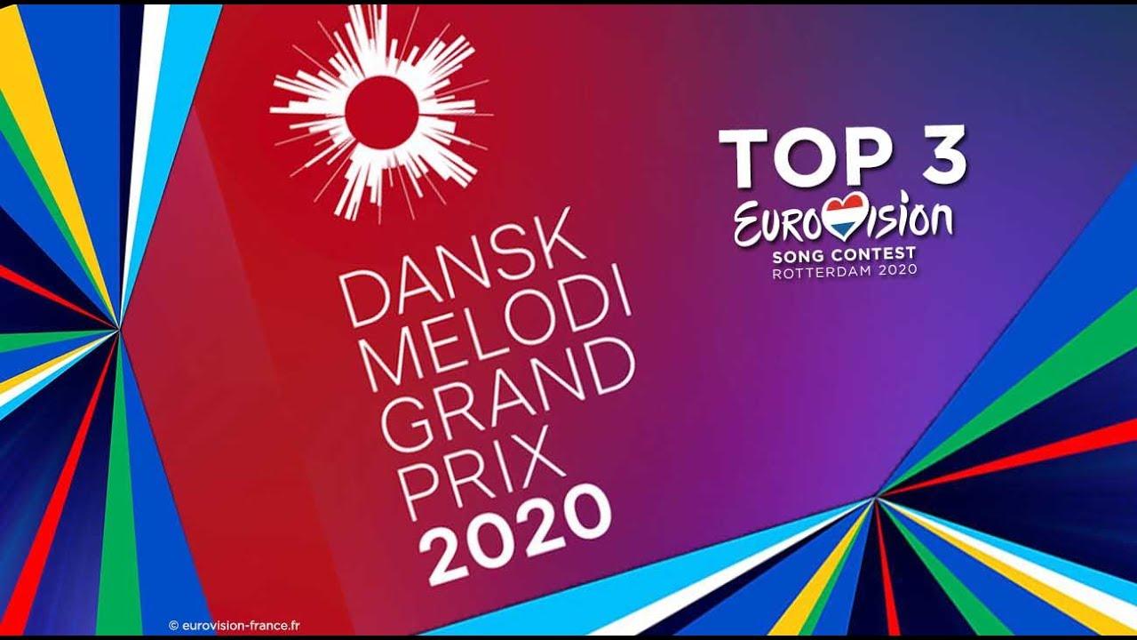 Dansk Melodi Grand Prix 2020 | TOP 3 | EUROVISION 2020 | Denmark 🇩🇰 Danemark