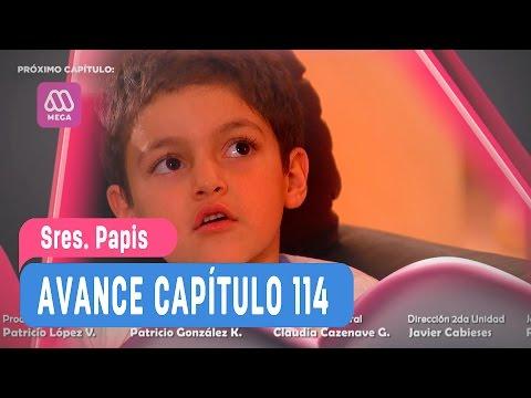Sres Papis - Avance Capítulo 114