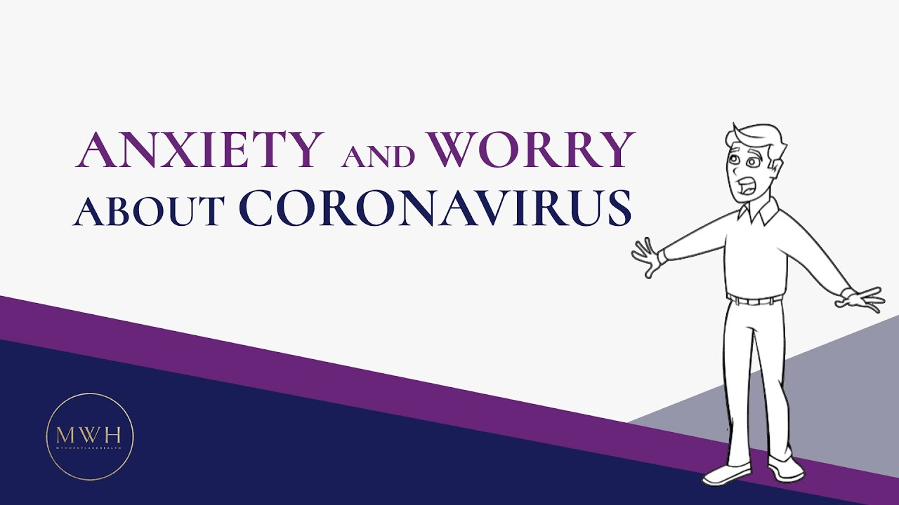 7 Tips to Manage Anxiety and Worry about Coronavirus