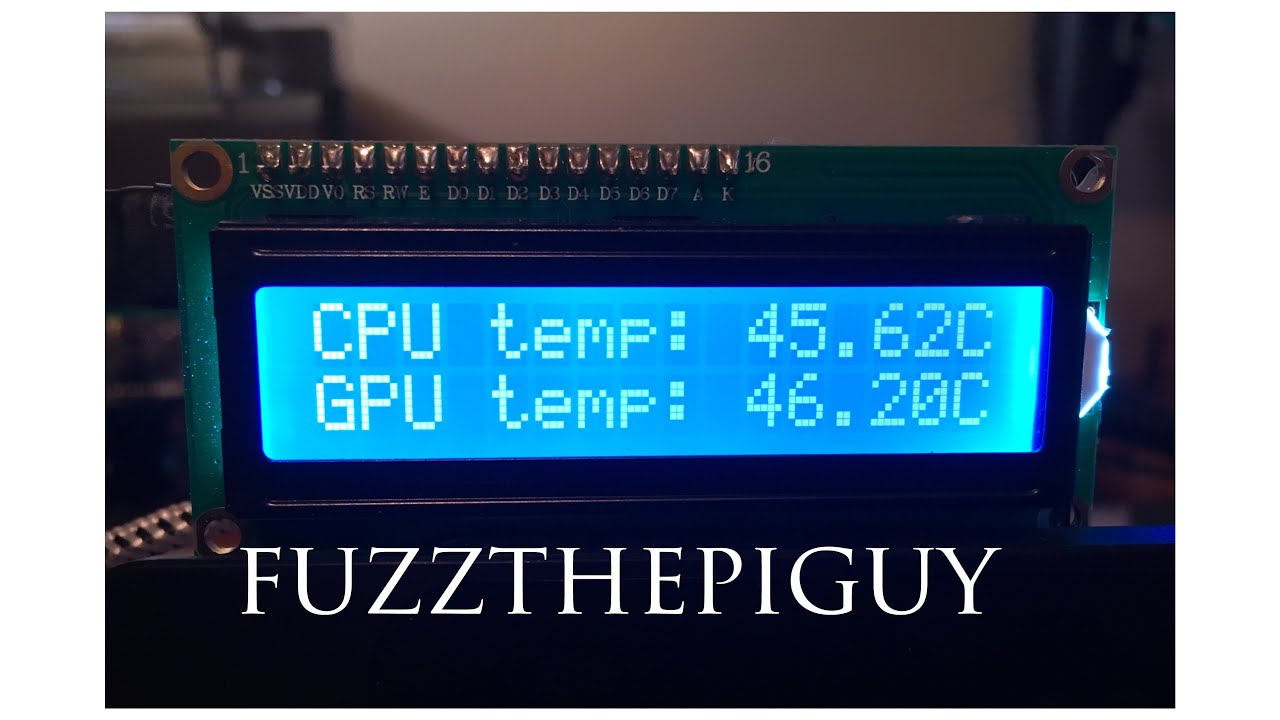How To Hook Up A 16x2 i2C LCD Screen To A Raspberry Pi To Show Temperature  Of CPU And GPU
