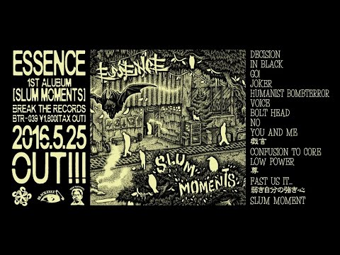 ESSENCE 1st ALBUM 「SLUM MOMENTS」