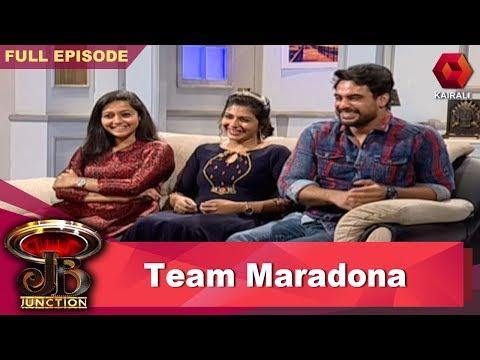 JB Junction : Team Maradona | ജെ.ബി ജംങ്ഷന് | 10th August 2018 | Full Episode