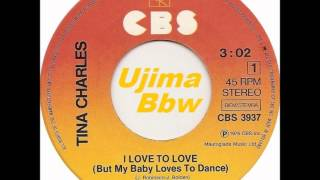TINA CHARLES - I Love To Love  But My Baby Loves To Dance - CBS RECORDS - 1976