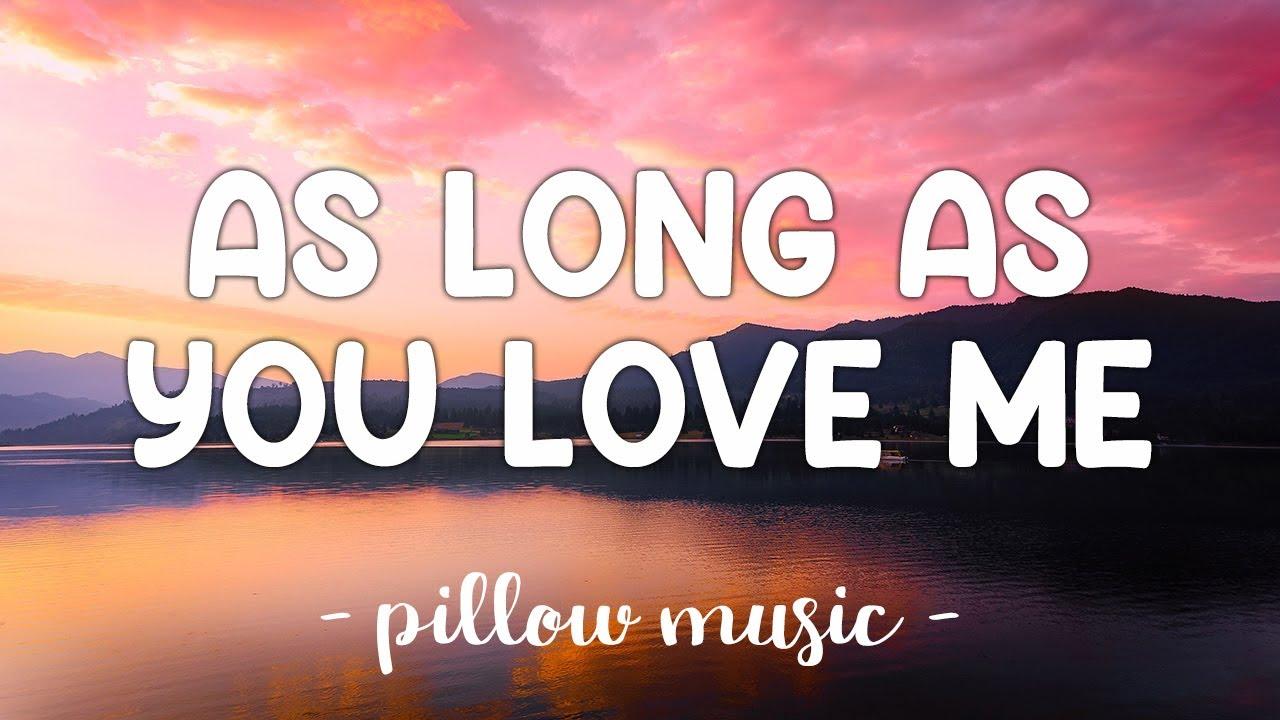 Download As Long As You Love Me - Justin Bieber (Lyrics) 🎵