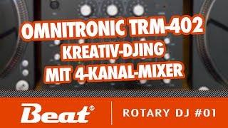 Tutorial: Omnitronic TRM 402 - Kreatives DJing mit 4-Kanal DJ-Mixer | Rotary DJ #01