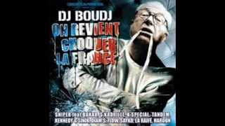 Niquer le système Sniper DJ Boudj (On revient choquer la France) 2004