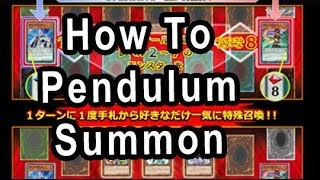 How To Pendulum Summon In YuGiOh