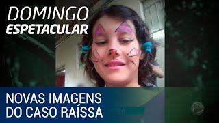 Domingo Espetacular exibe novas imagens do caso Raíssa