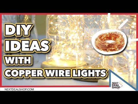 DIY Ideas With Copper Wire Lights - Next Deal Shop