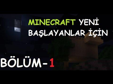Minecraft yeni başlayanlar için Bölüm 1