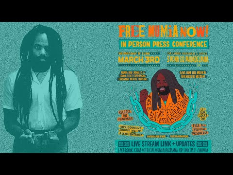 Free Mumia Abu-Jamal NOW: March 3 Press Conference (11am ET)