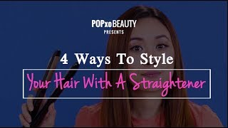 4 Ways To Style Your Hair With A Straightener - POPxo Beauty