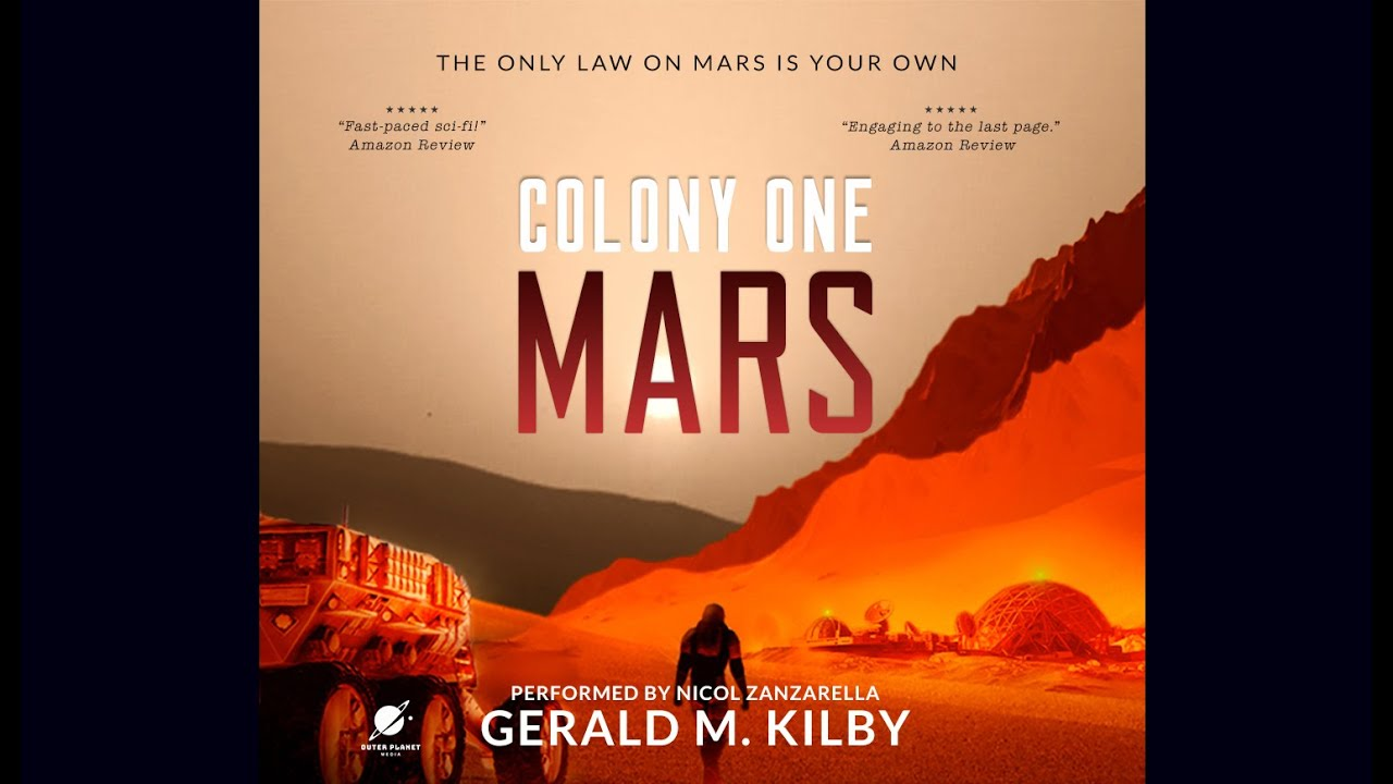 Colony One Mars - Science Fiction Audiobook Full Length and Unabridged