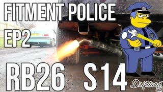 DRIFTLAND - Fitment Police Ep2 - RB26 S14