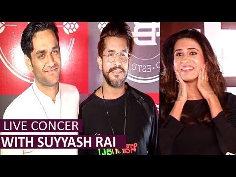 Suyyash Rai Live Music Concert   Vikas Gupta   Kishwer Merchantt   Uncut Video