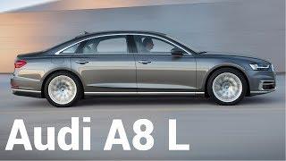 NEW 2018 Audi A8 L Quattro - Innovation, Quality and Precision
