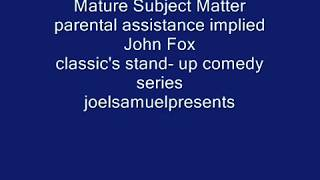 Stand Up Comedy Greats 1985 - John Fox RIP -  joelsamuelpresents