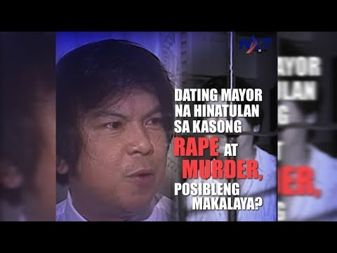 Dating Mayor Na Hinatulan Sa Kasong Rape At Murder, Posibleng Makalaya? | NXT
