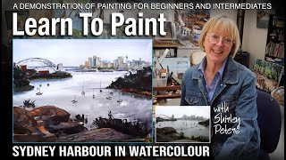 "Learn to Paint! Watercolor Painting Demonstration of ""Sydney In The Rain"" The Harbour in Watercolour"