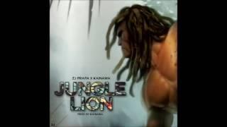 Kainawa & ZJ Prapa - Jungle Lion - July 2017