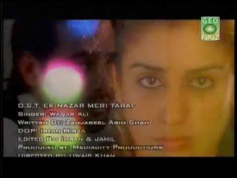 GEO tv Ek Nazar Meri Taraf drama song full