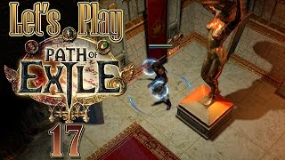 Let's Play Path of Exile, Blind [Ep 17] - Solaris Temple and Gemling Queen   Patch 2.6 Legacy League