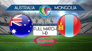 AFC U-16 Championship Qualifiers 2018 Australia VS Mongolia (Full Match HD)