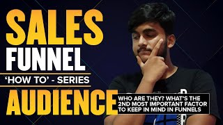 How to Make Sales Funnel Series | Introduction | Who's your Audience \u0026 What's Your Vision for FUNNEL