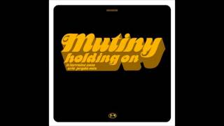 Mutiny Feat  Lorraine Cato   Holding On Eric Prydz Mix