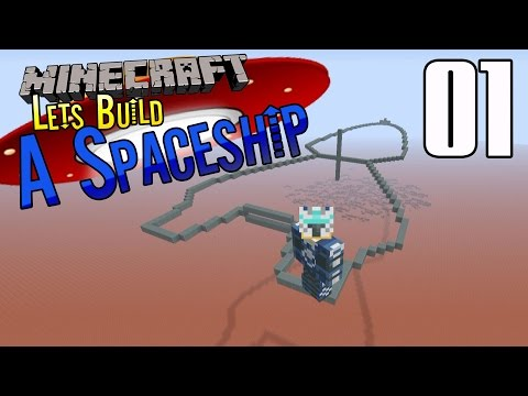 Minecraft :: Lets Build A Spaceship :: E1