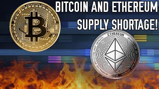 Bitcoin & Ethereum's Suṗply Shortage 🔥 Here's What You Need To Know