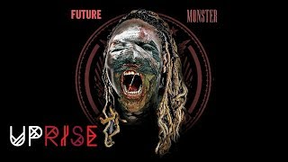 Future - Mad Luv (Monster) [Prod. By Metro Boomin & DJ Plugg]