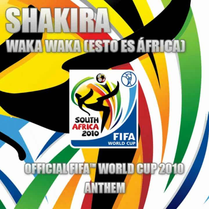 eab15fb9f Waka Waka (Esto Es África)  FIFA World Cup 2010  - Shakira ...