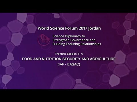 2017-11-08 Thematic Session IIA, Food and Nutrition Security and Agriculture