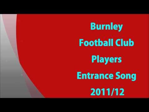 Burnley FC Player Entrance 2011 12